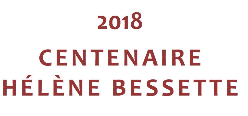 Soirée inaugurale du Centenaire Hélène Bessette